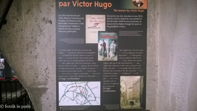 The sewer section in Les Mis is apparently an accurate rendering of the system at the time; per the exhibit, Hugo was a friend of the chief sewer inspector.